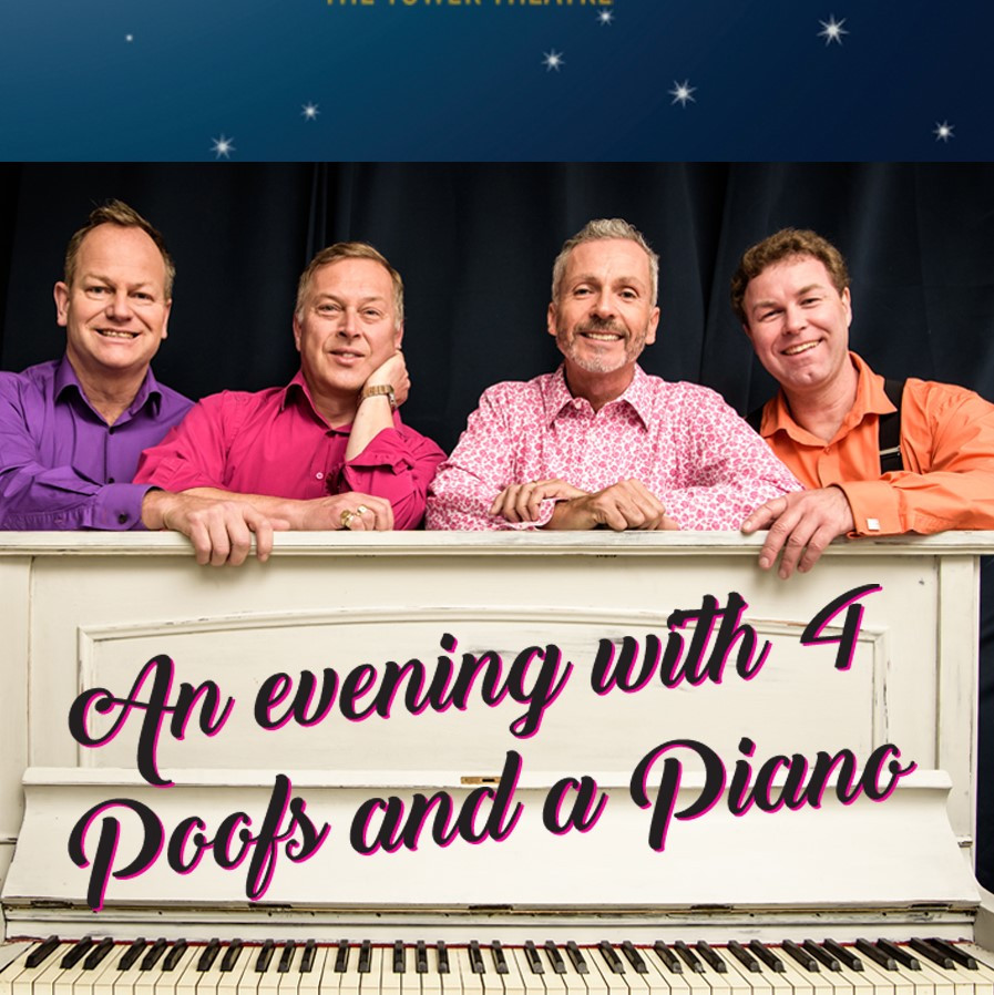 4 Poofs And A Piano at the Tower Theatre
