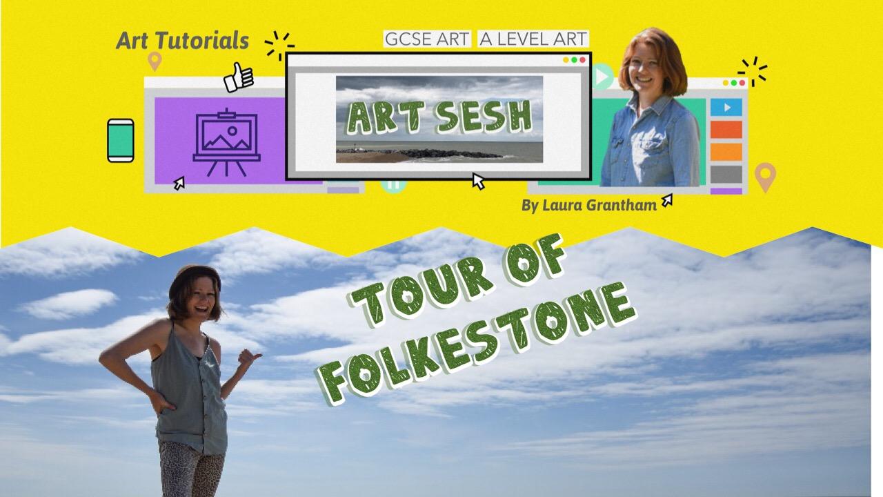 Tour of Folkestone Art Sesh Laura Grantham