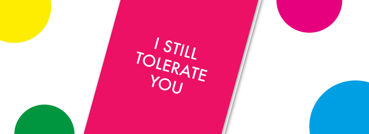 I still tolerate you Objectables Cards